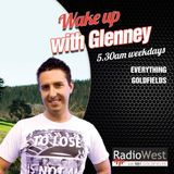 Wake up with Glenney