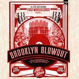 The Brooklyn Blowout Volume 1