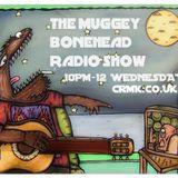 The Muggey Bonehead Radio Show