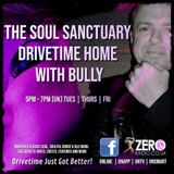 The Soul Sanctuary Radio Show Drivetime With Bully - Tuesday - 8th October 2019