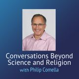 Conversations Beyond Science and Religion – The Spark, the Flame, and the Torch