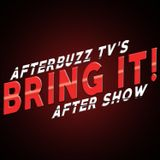 Bring It! AfterBuzz TV AfterSh