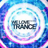 We Love Trance Club Edition