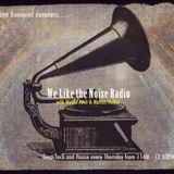 We Like the Noise Radio 23/5/13