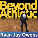 Beyond Athletic with Ryan Jay