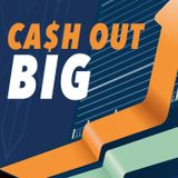 Cash Out BIG | Double the Valu