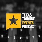 The Texas Tribune Events Podca