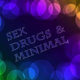 Sex Drugs & Minimal
