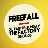 FREEFALL live at THE FACTORY - XL EASTER SUNDAY - 05.04.05