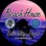 Beach House Relax Vol.2 - MJT 2k18
