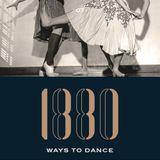 1880 Ways To Dance #7