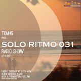 TOM45 pres. SOLO RITMO Radio Show 031 / Beach Grooves Radio