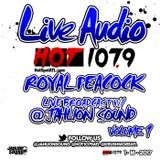 @JAHLIONSOUND LIVE BROADCAST AT THE ROYAL PEACOCK VOL 1