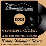 VINCENT CAIRA - 033 - KROME UNLIMITED SERIES