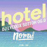 Nomad with Dj Lycox / Sottoh / OG.D - 28/06/17