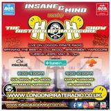 "Insane & Mind ""Live"" London Pirate Radio - 1991-2017 Hardcore - 23rd May 2017"