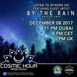 Cosmic Hour Radio Show with Moon Tripper - Episode 027 Guest Artist By The Rain (BMSS Records)