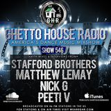 GHR - Ghetto House Radio - Stafford Brothers + More - Show 546
