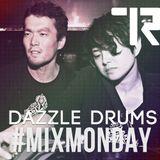 #MIX MONDAY / Dazzle Drums Edition