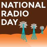 #60 - Happy National Radio Day!