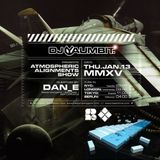 The Atmospheric Alignments Show - Guest Mix by Dan_e #001 / 2015-01-13