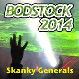 Skanky Generals - Bodstock 2014