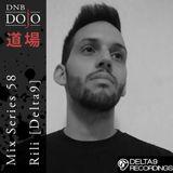 DNB Dojo Mix Series 58: Rili [Delta9]