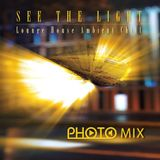 PHOTO MIX - See The Light