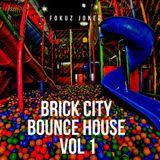 Brick City Bounce House - Vol 1