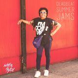 Deadbeat Summer Jams #1