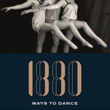 1880 Ways To Dance #9