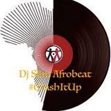 Dj Slim Afrobeat #mashitup