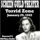 The Screen Guild Theater - Torrid Zone (01-25-42)