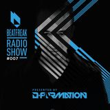 D-FORMATION-BEATFREAK RADIO SHOW #007 BY D-FORMATION