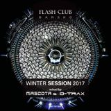 #32 Mascota & D-Trax - Flash Club Winter Session 2017