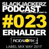 AcidWorx Label Mix May 2017 (SlackJackerz #023)