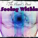The Heart's Beat Sound Experience:  Seeing Within