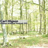 Gibbon Arboreal Podcast 035: Carl Higson
