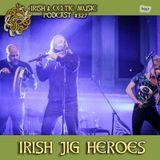 Irish Jig Heroes #327
