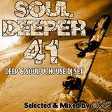 Soul Deeper Vol. 41 (Deep & Soulful House Dj Set)