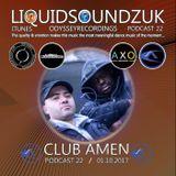 The Liquidsoundzuk Podcast #22 ( Club Amen )