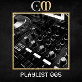 CM Playlist 005