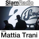 #SlamRadio 279 - Mattia Trani