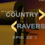 Country Ravers -  #003 (CR#003)