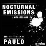 DJ PAULO - NOCTURNAL EMMISIONS (A Dirty AfterHours Set) September 2017