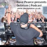 Dave Pearce - Delirium - Episode 188