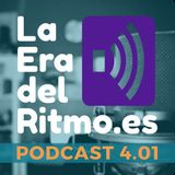 PODCAST LA ERA DEL RITMO 4.01