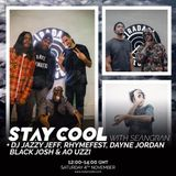 Stay Cool #009 w/ DJ Jazzy Jeff, Rhymefest, Dayne Jordan, Black Josh & Ao Uzzi (4th November 2017)