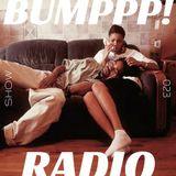 BUMPPP! RADIO 023