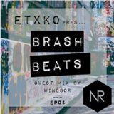 [EP04] ETXKO pres. #BRASHBEATS : Windsor